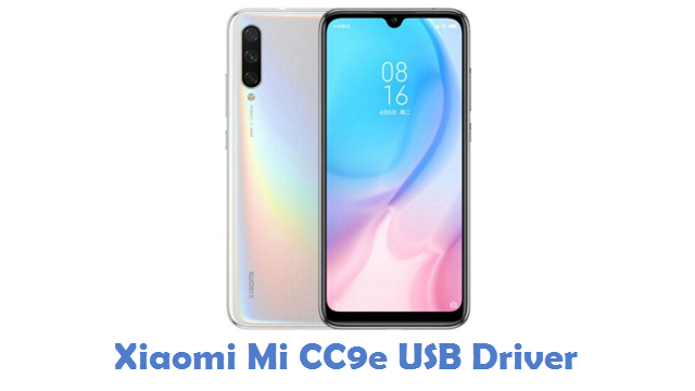 Xiaomi Mi CC9e USB Driver
