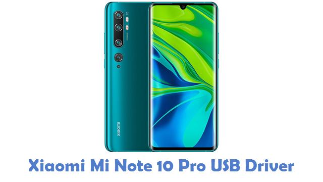 Xiaomi Mi Note 10 Pro USB Driver