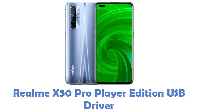Realme X50 Pro Player Edition USB Driver