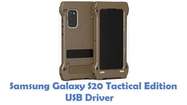 Samsung Galaxy S20 Tactical Edition USB Driver