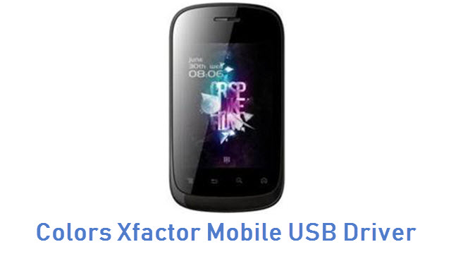 Colors Xfactor Mobile USB Driver