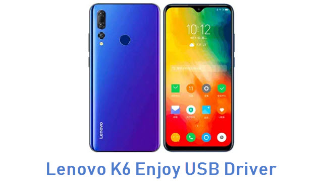 Lenovo K6 Enjoy USB Driver