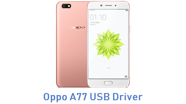 Oppo A77 USB Driver