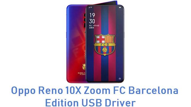 Oppo Reno 10X Zoom FC Barcelona Edition USB Driver