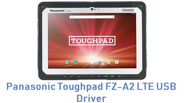 Panasonic Toughpad FZ-A2 LTE USB Driver
