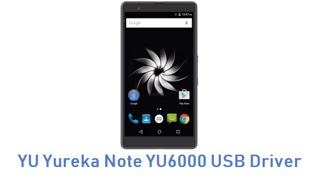 YU Yureka Note YU6000 USB Driver
