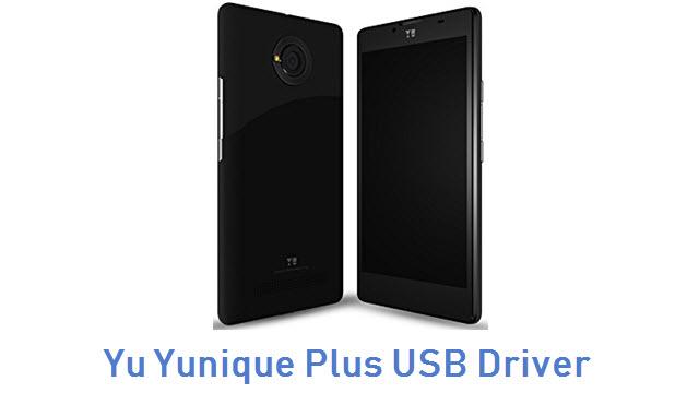 Yu Yunique Plus USB Driver