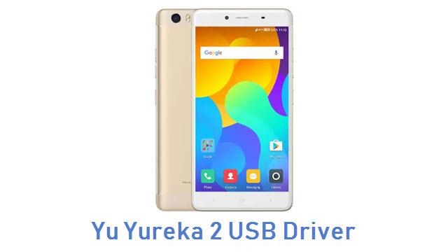 Yu Yureka 2 USB Driver