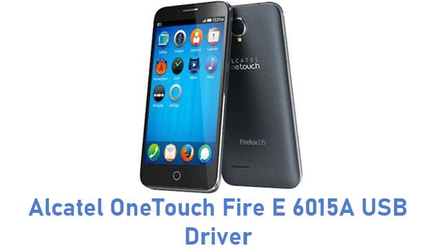 Alcatel OneTouch Fire E 6015A USB Driver
