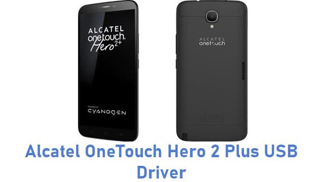 Alcatel OneTouch Hero 2 Plus USB Driver