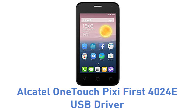 Alcatel OneTouch Pixi First 4024E USB Driver