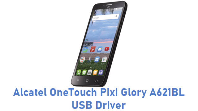 Alcatel OneTouch Pixi Glory A621BL USB Driver