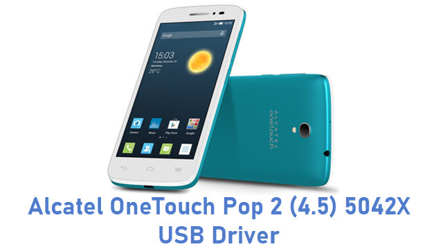 Alcatel OneTouch Pop 2 (4.5) 5042X USB Driver