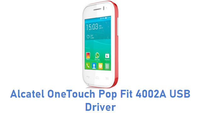 Alcatel OneTouch Pop Fit 4002A USB Driver