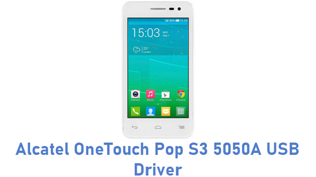Alcatel OneTouch Pop S3 5050A USB Driver