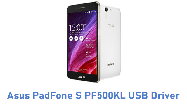 Asus PadFone S PF500KL USB Driver