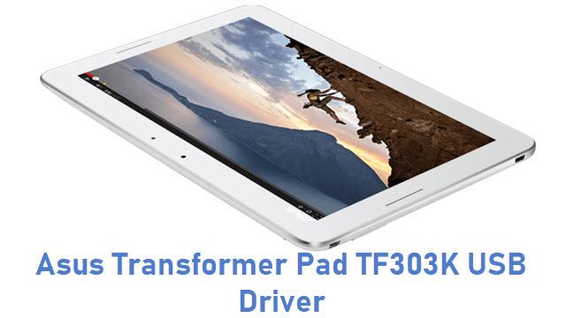 Asus Transformer Pad TF303K USB Driver