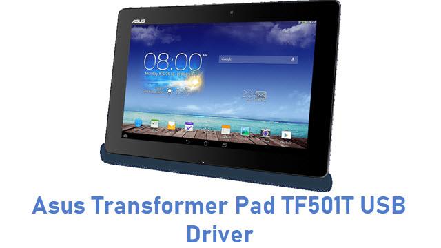 Asus Transformer Pad TF501T USB Driver