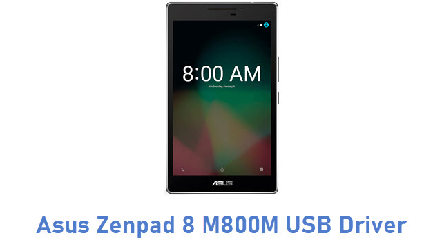 Asus Zenpad 8 M800M USB Driver