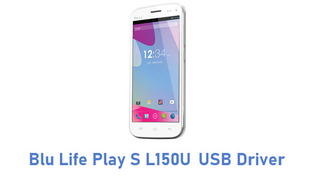 Blu Life Play S L150U USB Driver