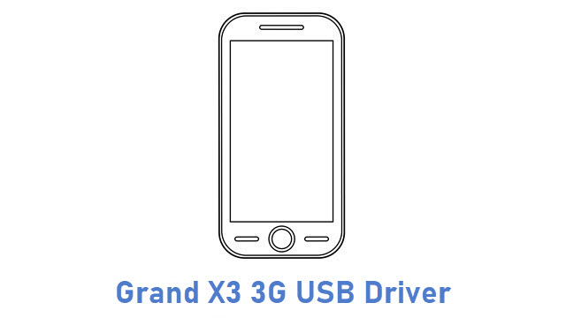 Grand X3 3G USB Driver