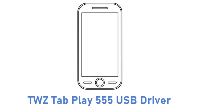 TWZ Tab Play 555 USB Driver