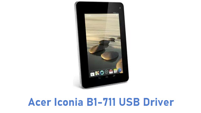 Acer Iconia B1-711 USB Driver