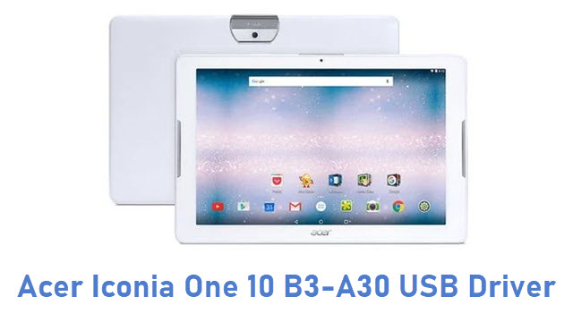 Acer Iconia One 10 B3-A30 USB Driver