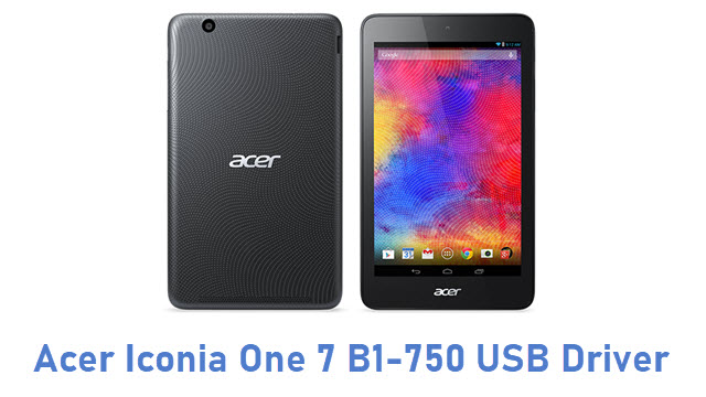 Acer Iconia One 7 B1-750 USB Driver