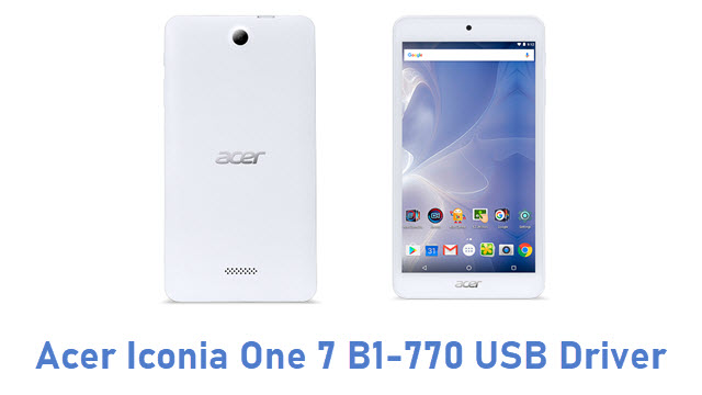 Acer Iconia One 7 B1-770 USB Driver