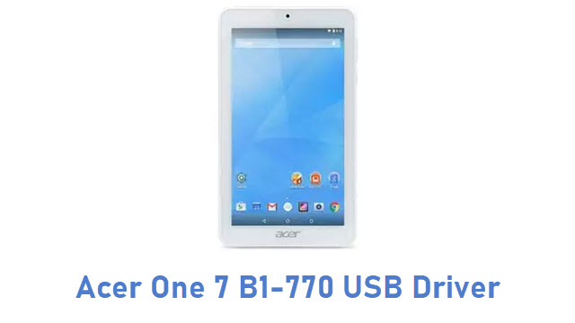 Acer One 7 B1-770 USB Driver