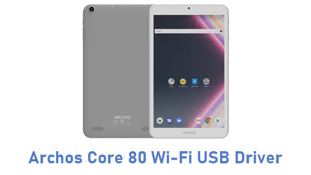 Archos Core 80 Wi-Fi USB Driver