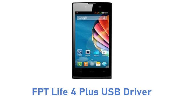 FPT Life 4 Plus USB Driver