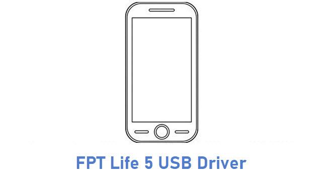 FPT Life 5 USB Driver
