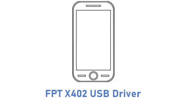 FPT X402 USB Driver