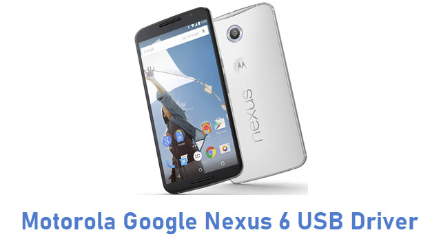 Motorola Google Nexus 6 USB Driver