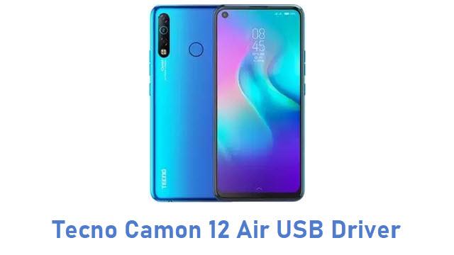Tecno Camon 12 Air USB Driver