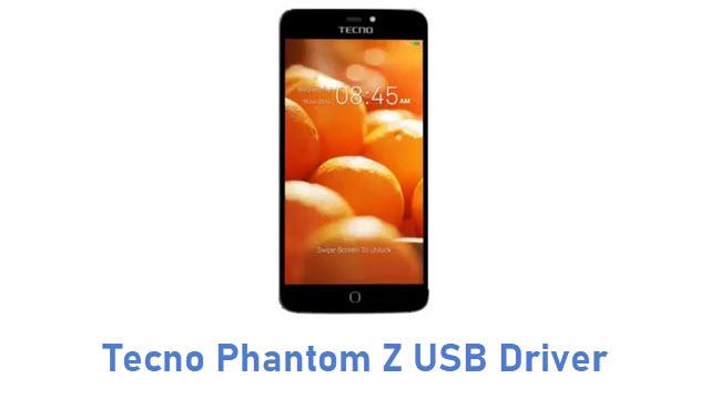 Tecno Phantom Z USB Driver