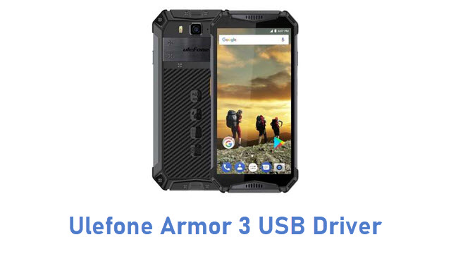 Ulefone Armor 3 USB Driver