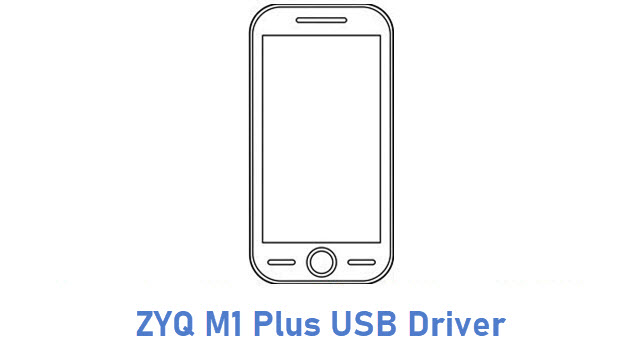 ZYQ M1 Plus USB Driver