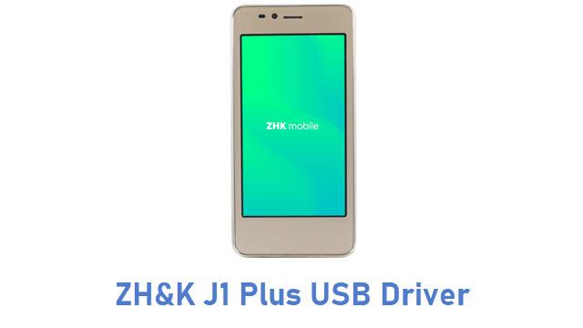 ZH&K J1 Plus USB Driver