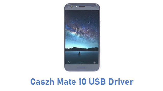 Caszh Mate 10 USB Driver