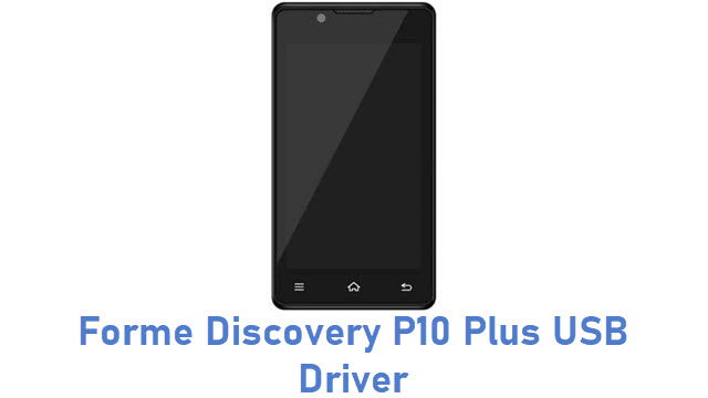 Forme Discovery P10 Plus USB Driver