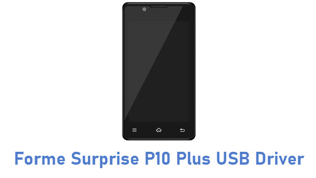 Forme Surprise P10 Plus USB Driver