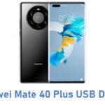 Huawei Mate 40 Plus USB Driver