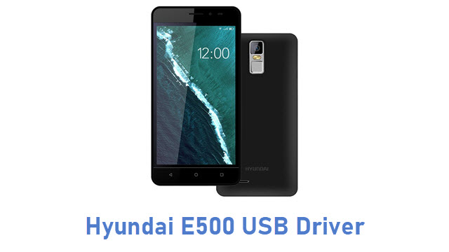 Hyundai E500 USB Driver
