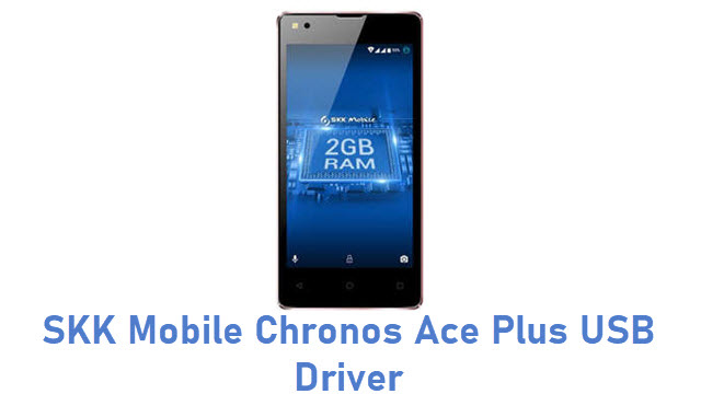 SKK Mobile Chronos Ace Plus USB Driver