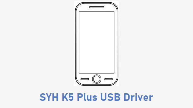 SYH K5 Plus USB Driver