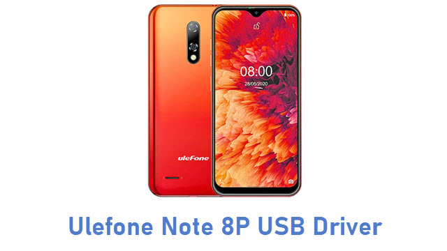 Ulefone Note 8P USB Driver