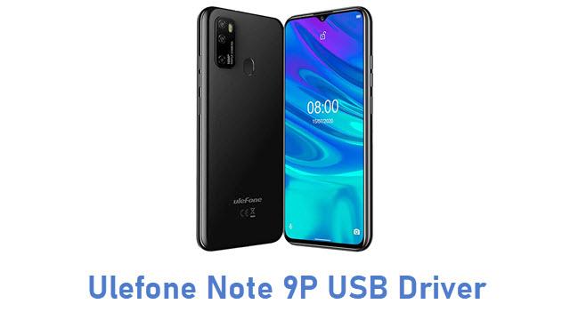 Ulefone Note 9P USB Driver